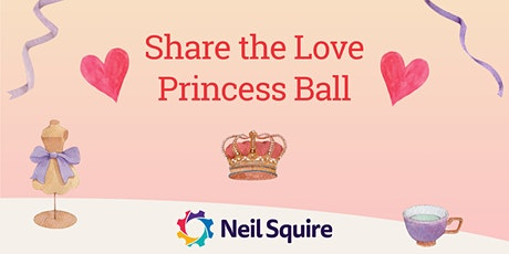 Share the Love Princess Ball tickets