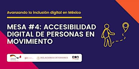 Mesa #4: Accesibilidad digital de personas en movimiento entradas