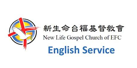 EFC New Life Gospel Church English Service 08/08/2021 tickets