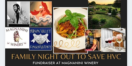 Family Night Out @ Magnanini Winery to Support HUDSON VALLEY CONSERVATORY tickets