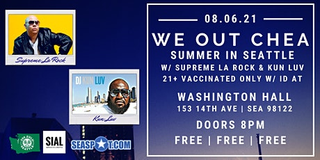 We Out Chea! Vaccinated ONLY Hip Hop &  RnB Party w/ DJ's Supreme & Kun Luv tickets