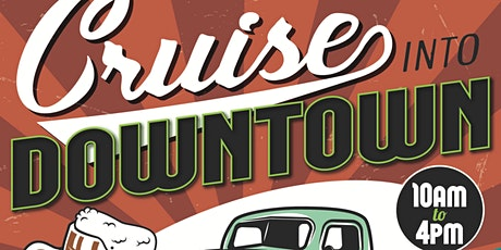 Cruise Into Downtown tickets
