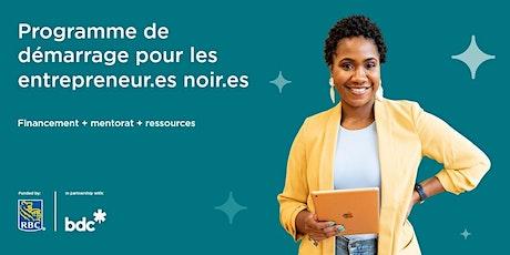 Inscription au Programme de Démarrage pour les Entrepreneur.es Noir.es billets