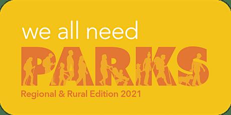 Regional and Rural Park Needs Workshop - Gateway tickets