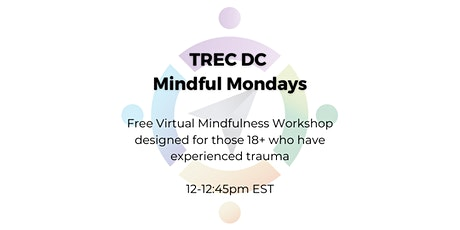 TREC DC Mindful Mondays tickets