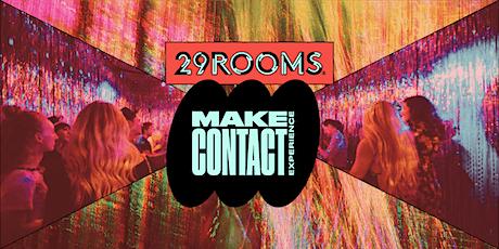 29Rooms - Fridays & Saturdays tickets