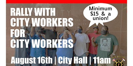 Rally for $15 Min. Wage w/ City Workers for City Workers tickets
