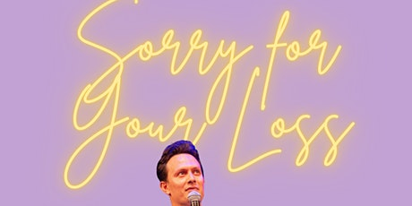 Michael Cruz Kayne: Sorry For Your Loss tickets