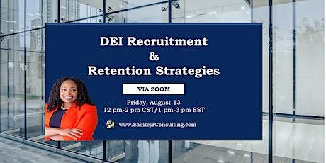 DEI Recruitment & Retention Strategies tickets
