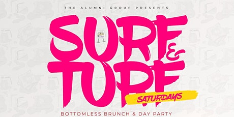 Surf & Turf Saturdays - Bottomless Brunch & Day Party tickets