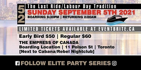 **ELITE PARTY SERIES PRESENTS** LABOUR DAY LONG WEEKEND BOAT CRUISE tickets