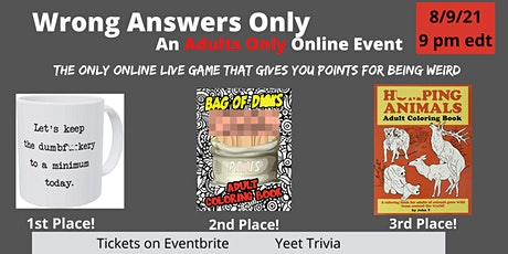 'Wrong Answers Only' ADULT Online Trivia tickets