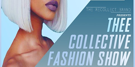 THEE COLLECTIVE FASHION SHOW: GHOE EDITION tickets