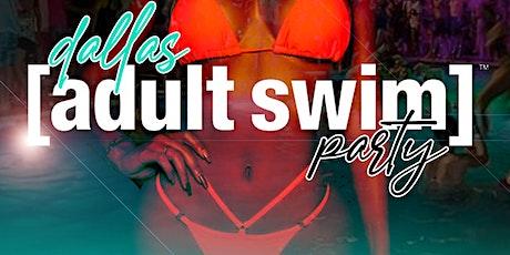Dallas Adult Swim Party tickets