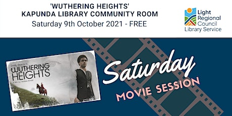 'Wuthering Heights' Saturday Movie Session @ Kapunda Library tickets
