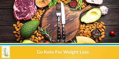 Go Keto For Weight Loss tickets