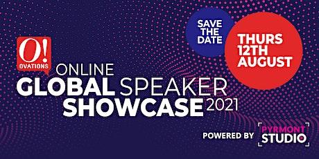 Ovations Online Global Speaker Showcase 2021 tickets