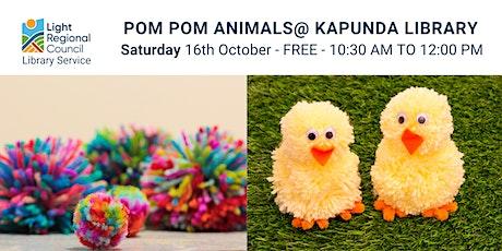 Pom Pom Animals @ Kapunda Library tickets