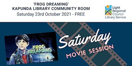 'Frog Dreaming' Saturday Movie Session @ Kapunda Library tickets