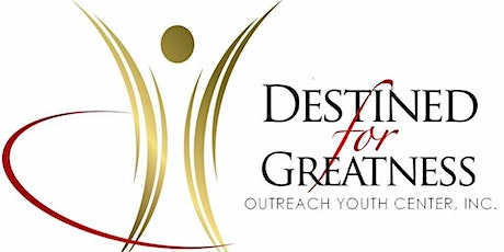 Destined for Greatness  Outreach Youth Center 2nd Annual YouthPreneur Expo tickets