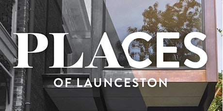 Places of Launceston - in Conversation tickets