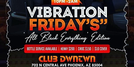 Vibrations Fridays - All Black Everything tickets