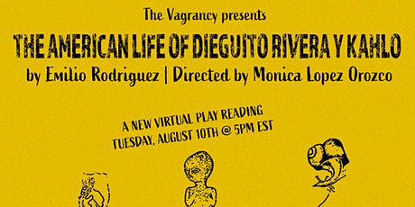 The American Life of Dieguito Rivera y Kahlo by Emilio Rodriguez tickets