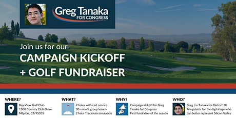Greg Tanaka for Congress Campaign Kickoff and Golf Fundraiser tickets