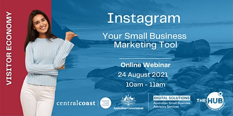 Instagram Your Small Business Marketing Tool - Central Coast tickets