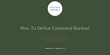 Defeat Emotional Burnout tickets