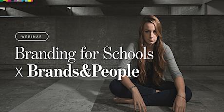 BRANDING FOR SCHOOLS tickets