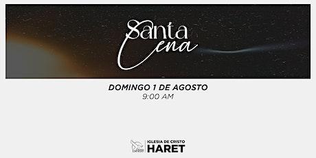 SANTA CENA AGOSTO // DOMINGO 1 // 9:00 AM boletos