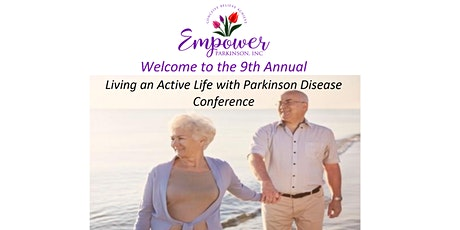 Living an Active Life with Parkinson's Disease Annual Conference tickets