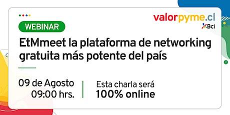 EtMmeet la plataforma de networking gratuita más potente del país boletos