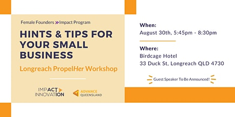 Female Founders Longreach - Hints & Tips for Your Small Business tickets
