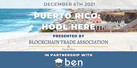 Puerto Rico: HODL HERE tickets