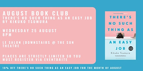 August Book Club - THERE'S NO SUCH THING AS AN EASY JOB by Kikuko Tsumura tickets