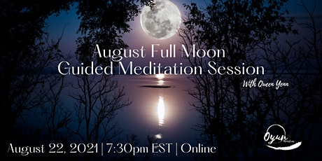 August Full Moon Guided Meditation tickets