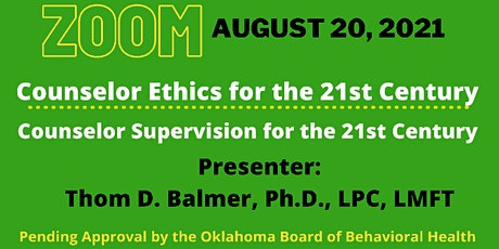 Counselor Ethics  &  Supervision tickets