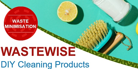 Waste Minimization - DIY Cleaning Products tickets