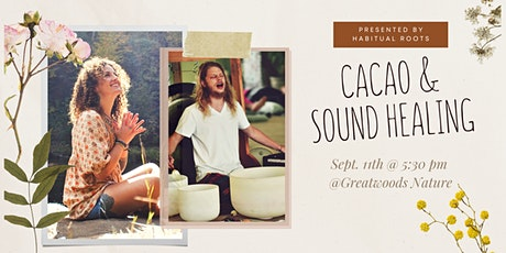 CACAO &  SOUND HEALING: A Call to Remember tickets
