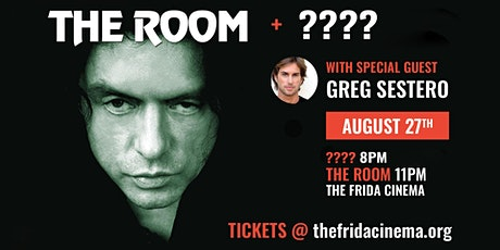 ??? +  THE ROOM w/ GREG SESTERO IN PERSON tickets