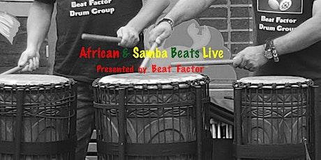 African & Samba Drumming Class- FREE tickets