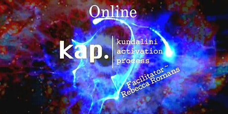 Kundalini Activation Process    KAP on  Sunday  8 / 8 / 21 ~ ONLINE tickets