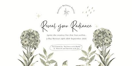 Reveal Your Radiance – Women's Wellness Retreat tickets