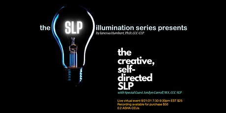 The Creative, Self-Directed SLP tickets