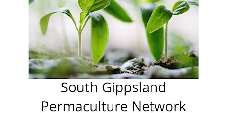 South Gippsland Permaculture August Meeting tickets