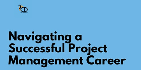 Navigating a Successful Project Management Career tickets