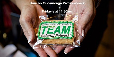 Rancho Cucamonga Professionals - Weekly TEAM Meeting tickets