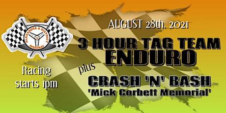 3 HOUR TAG TEAM ENDURO & CRASH'N'BASH - MICK CORBETT MEMORIAL tickets